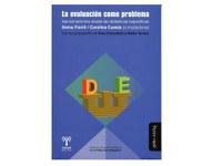 Ya salió de Carolina Cuesta y Gema Fioriti (comps.) La evaluación como problema. Aproximaciones desde las didácticas específicas